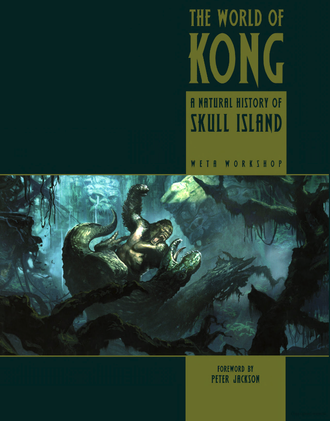 The front cover of The World of Kong: A Natural History of Skull Island