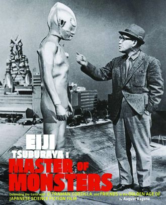 Eiji Tsuburaya: Master of Monsters