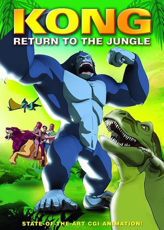 DVD cover for Kong: Return to the Jungle