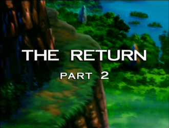 The Return: Part 2
